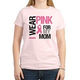 I Wear Pink (Mom) T-Shirt