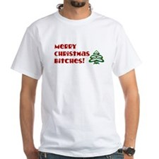 Merry Christmas Bitches! Shirt