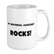MY Editorial Assistant ROCKS! Coffee Mug