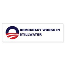 Democracy Works in STILLWATER Bumper Bumper Sticker