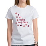 My Baby has Paws Women's T-Shirt