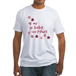 My Baby has Paws Fitted T-Shirt