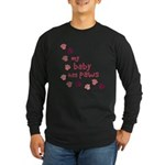 My Baby has Paws Long Sleeve Dark T-Shirt
