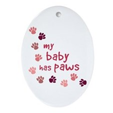 My Baby has Paws Oval Ornament