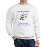 Banking System Sweatshirt