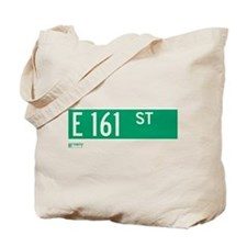 E 161st Street in The Bronx Tote Bag