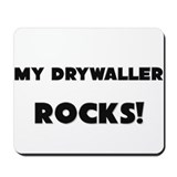 MY Drywaller ROCKS! Mousepad
