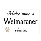 Make Mine Weimaraner Postcards (Package of 8)