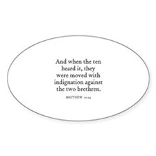 MATTHEW 20:24 Oval Decal