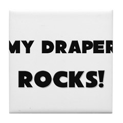 MY Draper ROCKS! Tile Coaster