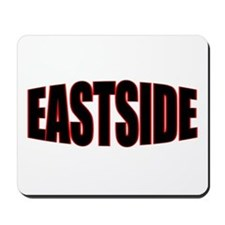 """""""EASTSIDE"""" Mousepad"""