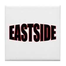 """EASTSIDE"" Tile Coaster"