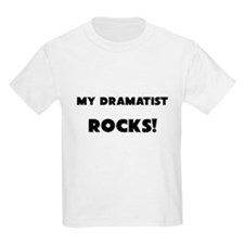 MY Dramatist ROCKS! T-Shirt