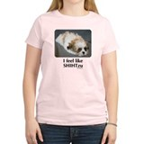 I Feel like Shih Tzu T-Shirt