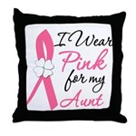 I Wear Pink For My Aunt Throw Pillow