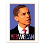 """Barack Obama """"Yes We Can"""" Small Poster"""