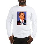 """Barack Obama """"Yes We Can"""" Long Sleeve T-Shirt"""