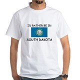 I'd rather be in South Dakota Shirt