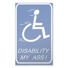 'Disability My Ass!' Rectangle Sticker 50 pk)