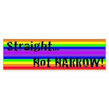 """Straight Not Narrow"" Bumper Bumper Sticker"