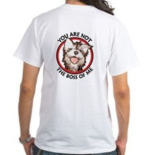 Dog Not the Boss Of Me Shirt