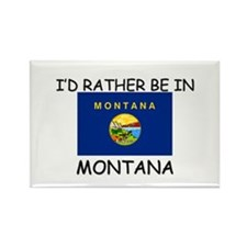 I'd rather be in Montana Rectangle Magnet (10 pack