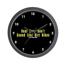 Real Cars Don't Sound Like Dirt Bikes Wall Clock