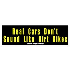 Real Cars Don't Sound ... Bumper Bumper Sticker