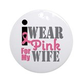IWearPink Wife Ornament (Round)