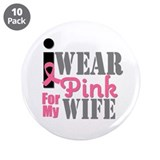 "IWearPink Wife 3.5"" Button (10 pack)"