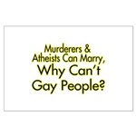 Why Can't Gay People Large Poster