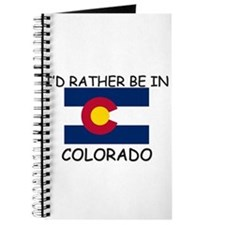 I'd rather be in Colorado Journal