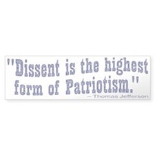 Dissent is Patriotism Bumper Bumper Sticker