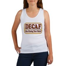 Decaf, Kissing Your Sister Women's Tank Top