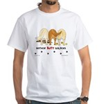 Golden Butts with Sticks/Balls White T-Shirt