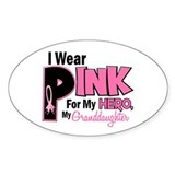I Wear Pink For My Granddaughter 19 Oval Decal