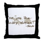Scary Stories Twilight Quote Throw Pillow