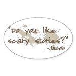 Scary Stories Twilight Quote Oval Sticker (50 pk)