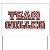 Team Cullen Yard Sign