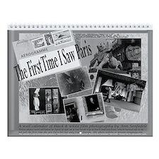 The First Time I Saw Paris Wall Calendar