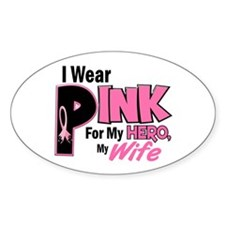 I Wear Pink For My Wife 19 Oval Decal