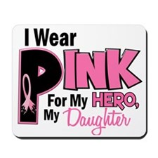 I Wear Pink for My Daughter 19 Mousepad