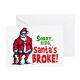Santa's Broke Greeting Card