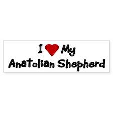 Love My Anatolian Shepherd Bumper Stickers