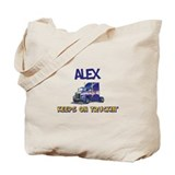 Alex Keeps on Truckin Tote Bag