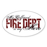 My Girlfriend My Hero - Fire Dept Oval Decal