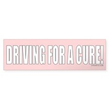 Driving for a Cure Bumper Bumper Sticker