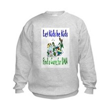 Let Kids be Kids Sweatshirt