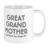 Coffee Mug - Great Grand Mother