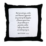 MATTHEW  23:13 Throw Pillow